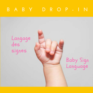 Atelier Langage des signes & Baby Drop-In
